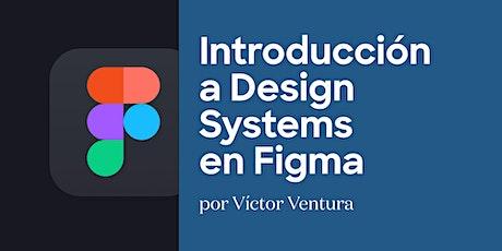Introducción a Design Systems en Figma entradas