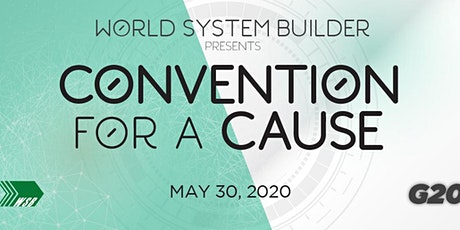 World System Builder's Convention for a Cause tickets