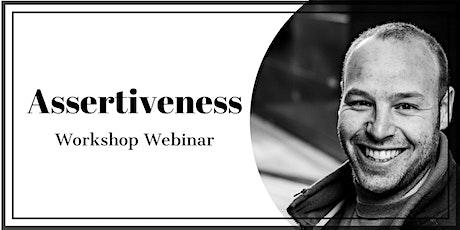 Assertiveness - Workshop Webinar tickets