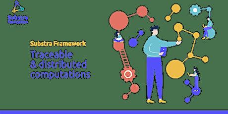 Blockchain et IA collaborative - Venez découvrir le framework Substra ! billets