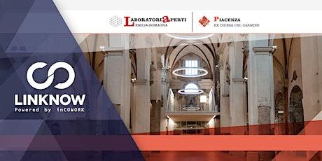 Meetup Ri-Partenza LinkNow & Laboratorio Aperto Piacenza biglietti