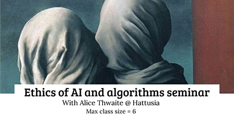 Ethics of AI and algorithms seminar tickets