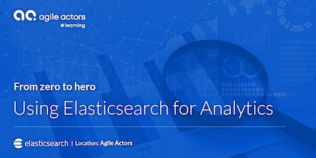 Using Elasticsearch for Analytics: From zero to hero tickets
