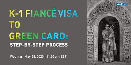 K-1 Fiance€ Visa To Green Card: Step By Step Process tickets