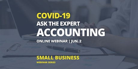 Ask the Experts: Accounting and Tax Session (Webinar) tickets