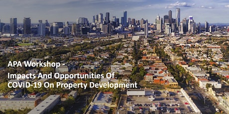 APA Seminar: Impacts and Opportunities of COVID-19 on Property Development tickets