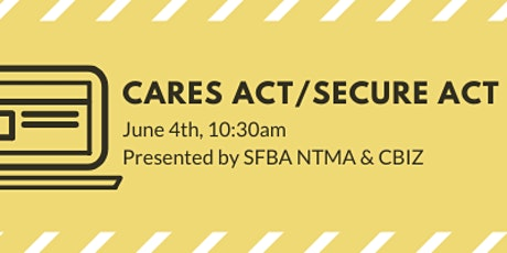CARES Act/SECURE Act Webinar  tickets