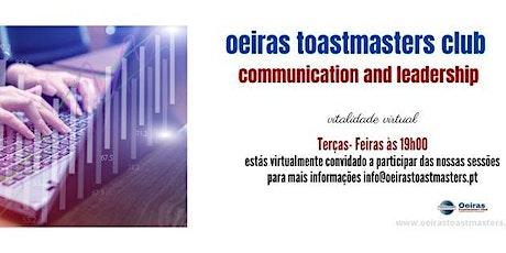 FORMAÇÃO: Comunicação&Liderança | Toastmasters | Sessão Online bilhetes