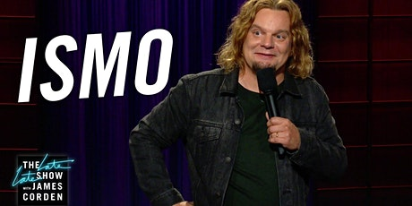 ISMO LIVE from ISMO, Last Call With Carson Daly and Conan tickets