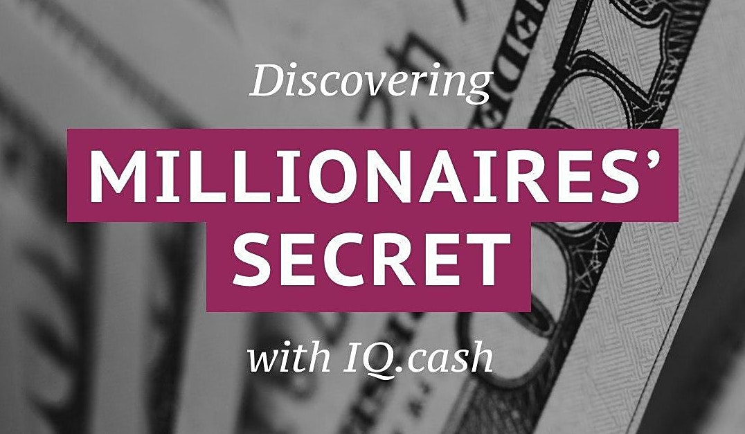 Discovering millionaires' secret with IQ (more 200% passive income)