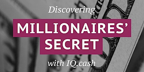 Discovering millionaires' secret with IQ (more 200% passive income) tickets