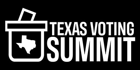 2020 Texas Voting Summit tickets