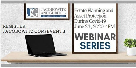 Estate Planning and Asset Protection Free Webinar June 24, 2020 4 PM tickets