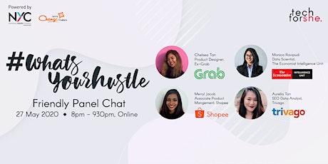 #WhatsYourHustle Panel Chat billets