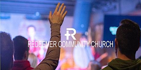 Worship Gatherings at Redeemer Community Church tickets
