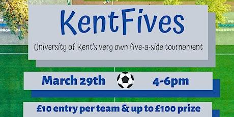 Uni Kent Fives tickets