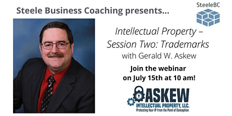 Webinar: Intellectual Property – Session Two: Trademarks with Gerald Askew tickets