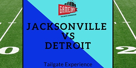 Jacksonville vs Detroit All-Inclusive Tailgate Experience tickets