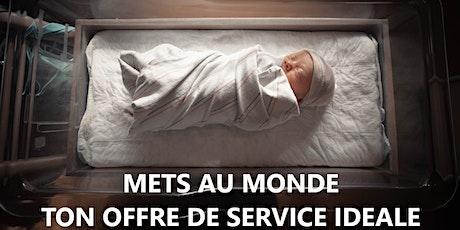 METS AU MONDE TON OFFRE DE SERVICE IDÉALE tickets