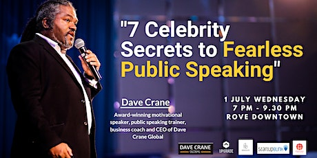 """7 Celebrity Secrets to Fearless Public Speaking"" tickets"