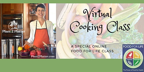 Plant 2 Platter® Cooking Class & Nutrition Ed:  Food for Fitness tickets
