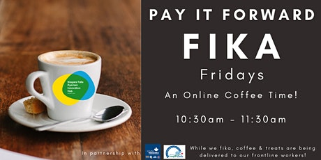 Pay It Forward Fika Friday - An Online Coffee Time! tickets