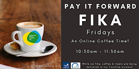 Pay It Forward Fika Friday - An Online Coffee Time tickets