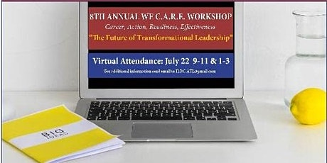 8th Annual We C.A.R.E. Workshop  The Future of Transformational  Leadership tickets