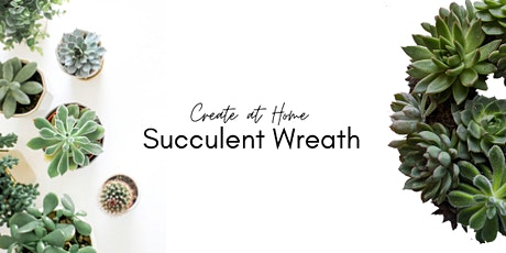 DIY Succulent Wreath Kits tickets