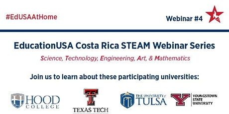 EducationUSA Costa Rica STEAM Webinar Series: Webinar 4 tickets