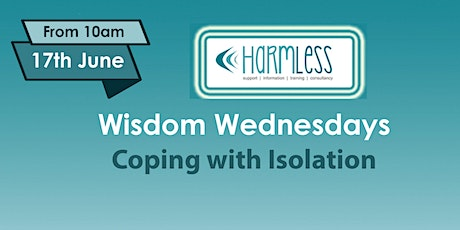 Wisdom Wednesdays: Coping with Isolation (taster session) tickets