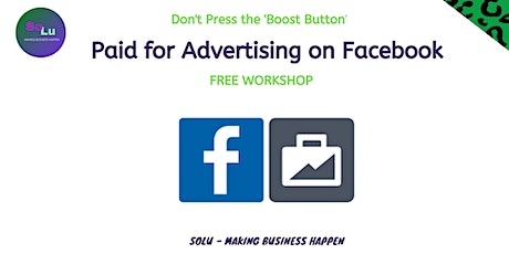 FREE - How to do  paid for advertising on Facebook tickets