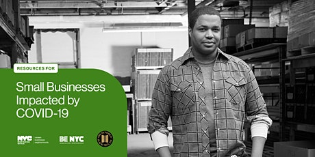 BE NYC  Webinar: Assistance for NYC Small Businesses Impacted by COVID-19 tickets
