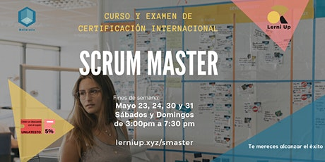 CERTIFICACIÓN INTERNACIONAL COMO SCRUM MASTER, CURSO EN FIN DE SEMANA boletos