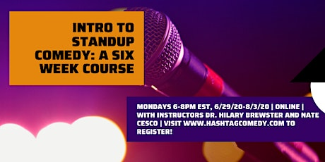 Intro to Standup Comedy (SUMMER 2020, SIX WEEK ONLINE COURSE) tickets
