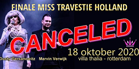 Finale Miss Travestie Holland 2020 - CANCELED!!! tickets