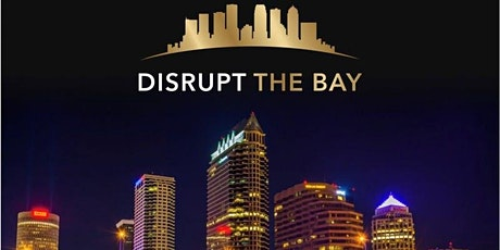 Disrupt the Bay tickets
