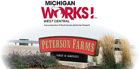 Michigan Works! West Central Virtual Job Fair for Peterson Farms tickets
