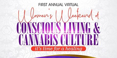 Virtual Women's Weekend of Conscious Living & Cannabis Culture tickets