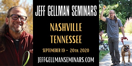 Nashville Tennessee- Jeff Gellman's Problem Solving 2 Day Dog Training Seminar  tickets