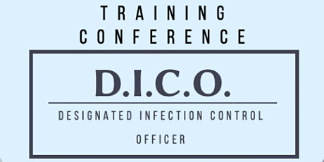 JUNE 30 Designated Infection Control Officer Training Conference tickets