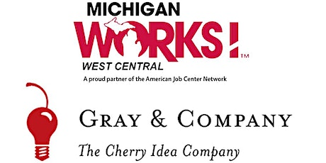 Michigan Works! West Central Virtual Job Fair for Seneca Foods/Gray & Company tickets