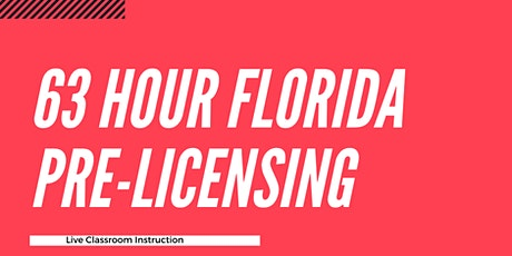 63 Hour  Florida Pre-licensing Course for Sales Associate tickets