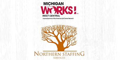Michigan Works! West Central Virtual Job Fair for Northern Staffing  tickets