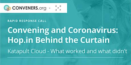 Convening and Coronavirus: Rapid Response Call Series tickets