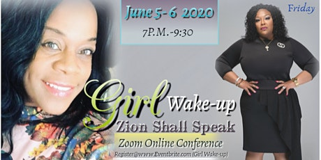 GIRL WAKE UP! ZION SHALL SPEAK   tickets