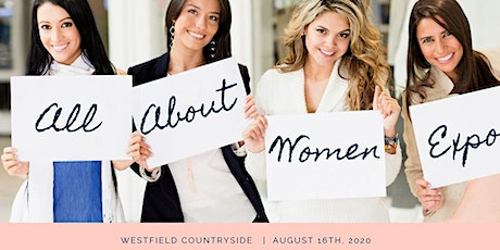 All About Women Expo at Westfield Countryside tickets