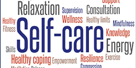 """WHAT'S IN YOUR SELF-CARE TOOLKIT? LEARNING THE IMPORTANCE OF SELF-CARE FOR tickets"