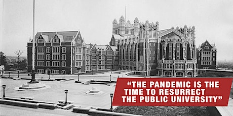 The Pandemic is the Time to Resurrect the Public University tickets