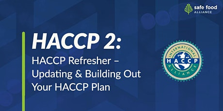 HACCP 2 – Building Out Your HACCP Plan tickets
